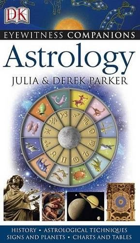Eyewitness Companions: Astrology: Derek Parker
