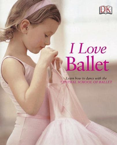 9781405326377: I Love Ballet