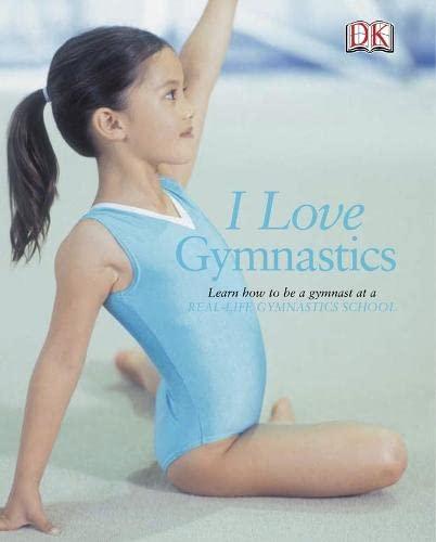 9781405326384: I Love Gymnastics