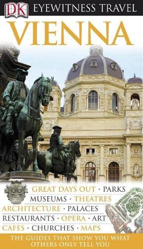 Vienna (DK Eyewitness Travel Guide): Brook, Stephen