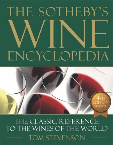 9781405326568: The Sotheby's Wine Encyclopedia: The Classic Reference to the Wines of the World