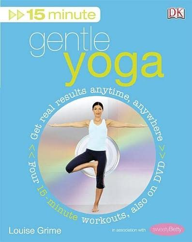 9781405326575: 15-Minute Gentle Yoga: Also on DVD: Get Real Results Anytime, Anywhere Four 15-minute Workouts (15 Minute Fitness)