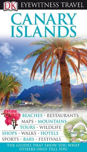 DK Eyewitness Travel Guide: Canary Islands: Collectif