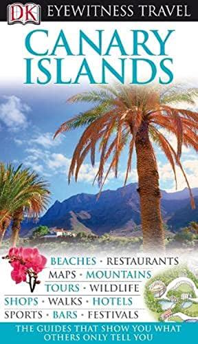 9781405327381: DK Eyewitness Travel Guide: Canary Islands