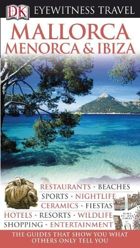 9781405327497: DK Eyewitness Travel Guide: Mallorca, Menorca & Ibiza