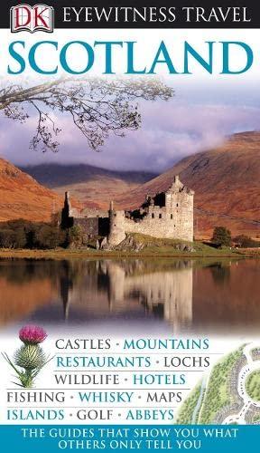9781405327701: Scotland (DK Eyewitness Travel Guide)