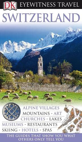 9781405327732: DK Eyewitness Travel Guide: Switzerland