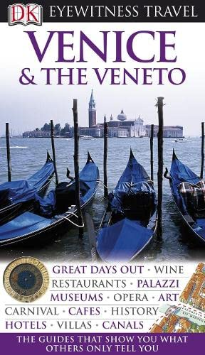9781405327787: Venice and the Veneto (DK Eyewitness Travel Guide)
