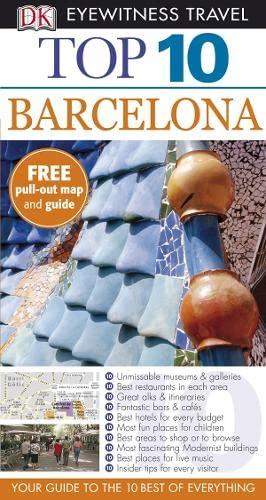 Barcelona (DK Eyewitness Top 10 Travel Guide): Sorensen, Annelise; Chandler,