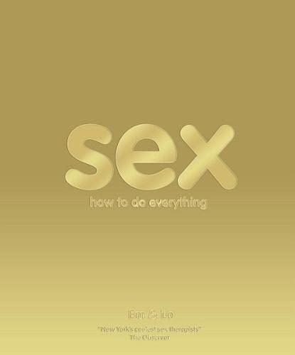 9781405328968: Sex: How to Do Everything