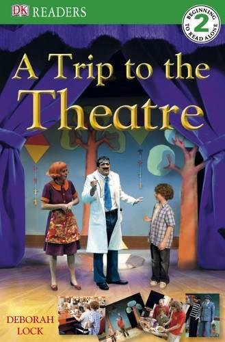 9781405329200: A Trip to the Theatre (DK Readers Level 2)