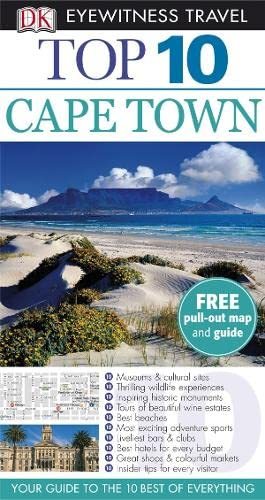 Cape Town and the Winelands (DK Eyewitness Top 10 Travel Guide): Philip Briggs