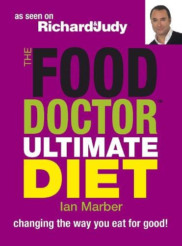 9781405329538: The Food Doctor Ultimate Diet: Changing the Way You Eat for Good!