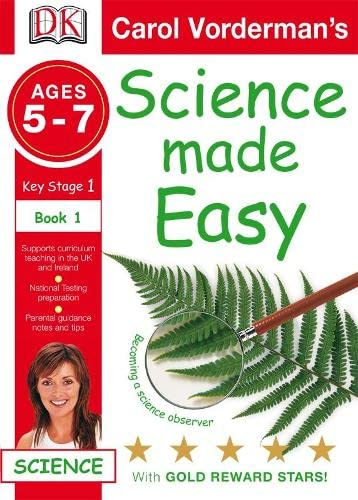 9781405329552: Science Made Easy Becoming a Science Observer: Ages 5-7 Key Stage 1 Bk. 1 (Carol Vorderman's Science Made Easy)