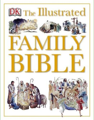 9781405329613: The Illustrated Family Bible (DK Illustrated)