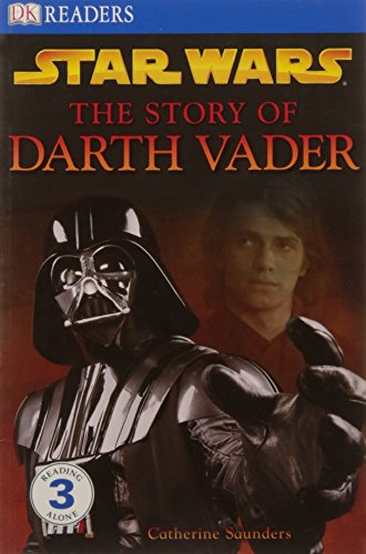 9781405329736: Star Wars The Story of Darth Vader (DK Readers Level 3)