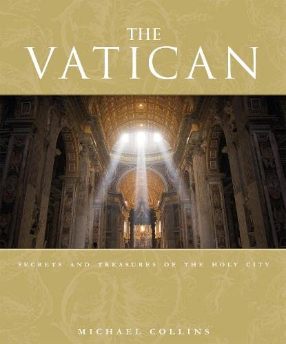 9781405330893: The Vatican: Secrets and Treasures of the Holy City