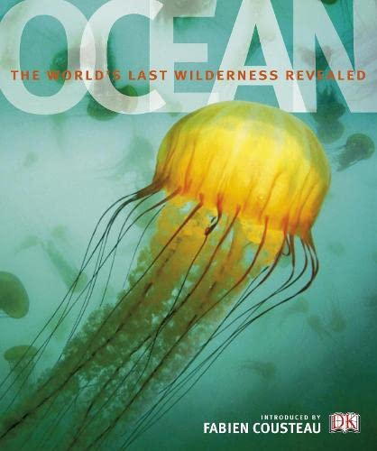 9781405330923: Ocean: The World's Last Wilderness Revealed