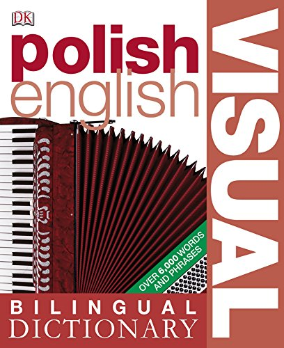 9781405331067: Polish-English Bilingual Visual Dictionary (DK Bilingual Dictionaries) (Polish and English Edition)