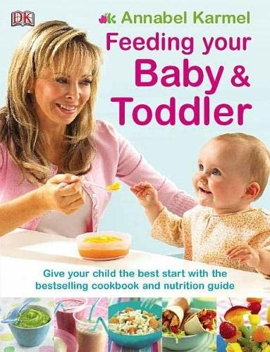 9781405331586: Feeding Your Baby and Toddler