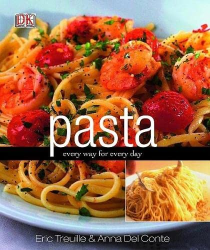 9781405332095: Pasta: Every Way for Every Day