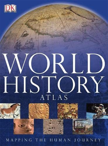 9781405332323: World History Atlas: Mapping the Human Journey