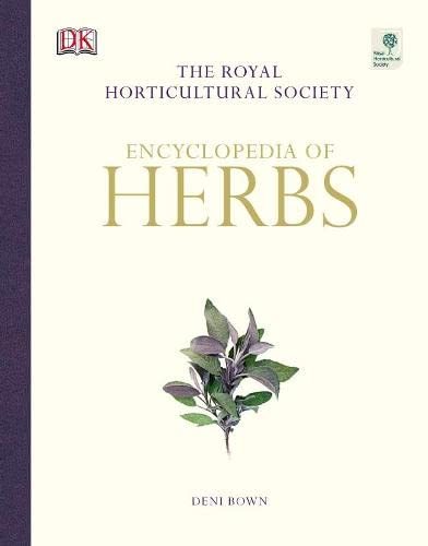 Encyclopedia of Herbs & Their Uses. The Royal Horticultural Society