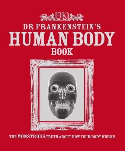 9781405332521: Dr Frankenstein's Human Body Book (Dk)