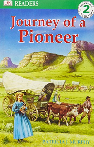 9781405332750: Journey of a Pioneer (DK Reader Level 2)