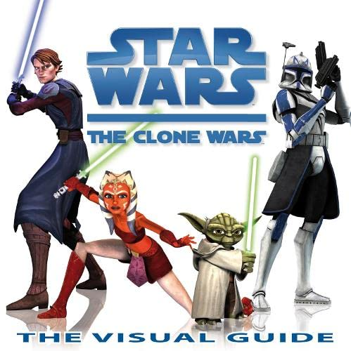9781405332767: Star Wars: The Clone Wars: The Visual Guide
