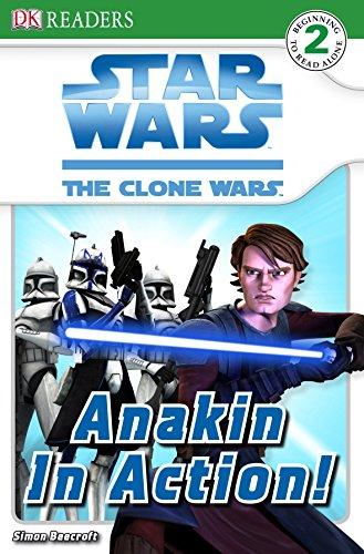 9781405332781: Star Wars Clone Wars Anakin in Action! (DK Reader Level 2)