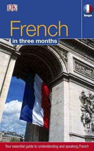9781405332927: French in 3 Months: Your Essential Guide to Understanding and Speaking French (Hugo in 3 Months CD Language Course) (French and English Edition)