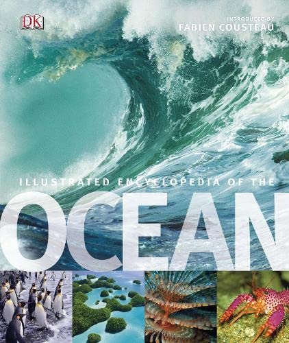 9781405333085: Illustrated Encyclopedia of the Ocean. Editor-In-Chief, Fabien Cousteau