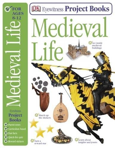9781405334952: Medieval Life (Eyewitness Project Books)