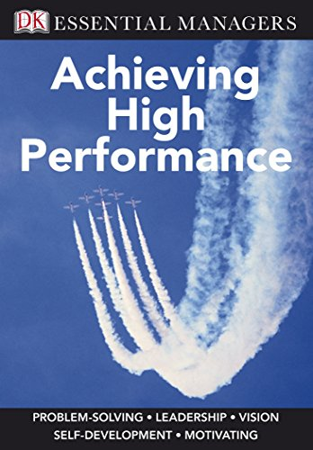 9781405335409: Achieving High Performance (Essential Managers)