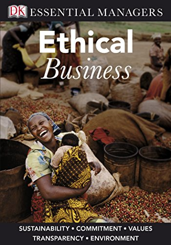 Ethical Business (Essential Managers): Ferrell, Linda, Ferrell,