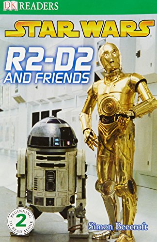 9781405337755: Star Wars R2-D2 and Friends (DK Reader Level 2)