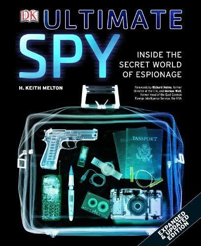 Ultimate Spy: Melton, H Keith