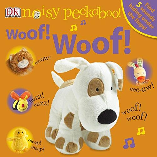 9781405341356: Noisy Peekaboo Woof! Woof!