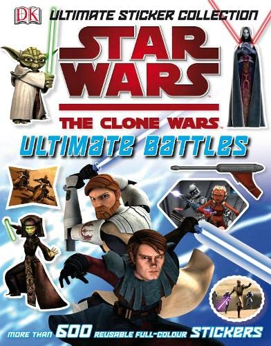 9781405341462: Ultimate Sticker Collection: Star Wars- The Clone Wars Ultimate Battles