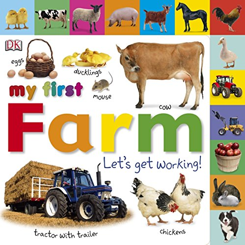 9781405341707: My First Farm Let's Get Working (Dk)
