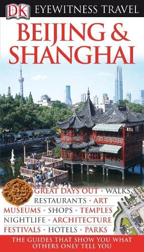 9781405343282: Beijing and Shanghai (Eyewitness Travel Guides)