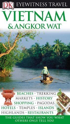 9781405343336: DK Eyewitness Travel Guide: Vietnam and Angkor Wat
