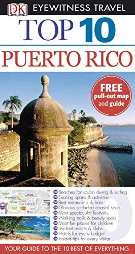 Puerto Rico (DK Eyewitness Top 10 Travel Guide): Christopher Baker