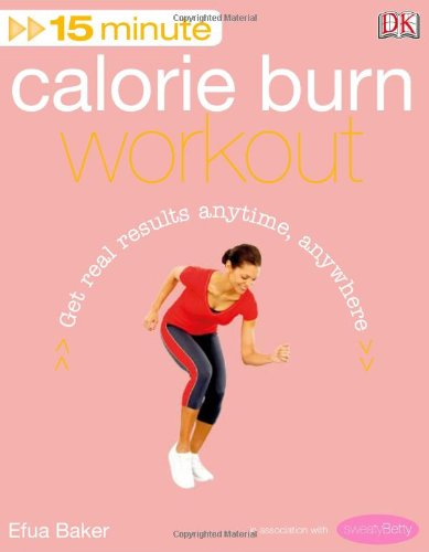 9781405344173: 15 Minute Calorie Burn Workout (15 Minute Fitness)