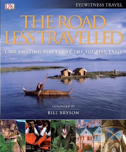 9781405344272: The Road Less Travelled: 1,000 Amazing Places Off the Tourist Trail