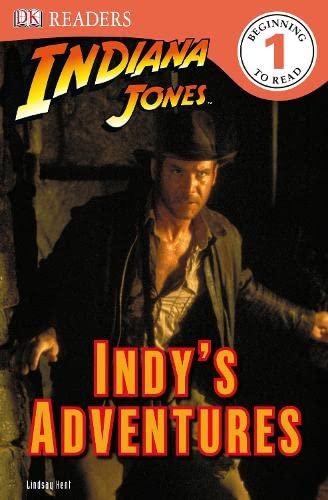 Indiana Jones Indy's Adventures (DK Readers Level 1): Dk