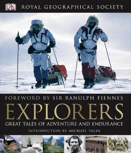 9781405346900: Explorers: Great Tales of Adventure and Endurance. [Editors, Richard Gilbert, Deirdre Headon