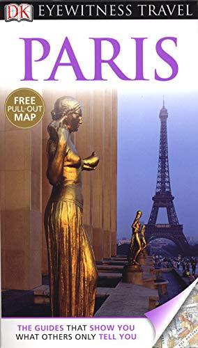 Paris. (DK Eyewitness Travel Guide): Tillier, Alan