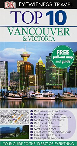 9781405347082: Top 10 Vancouver and Victoria (DK Eyewitness Travel Guide)